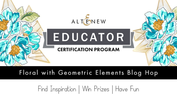 Altenew Educators Blog Hop - Floral with Geometric Elements 1