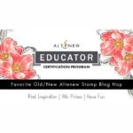 Altenew Educators Favorite Old/New Altenew Stamp Blog Hop